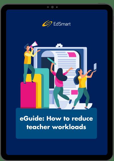 How to reduce teacher workloads - eBook (3)